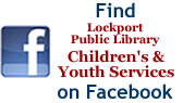 Find Lockport Public Library Children's and Youth Services on Facebook